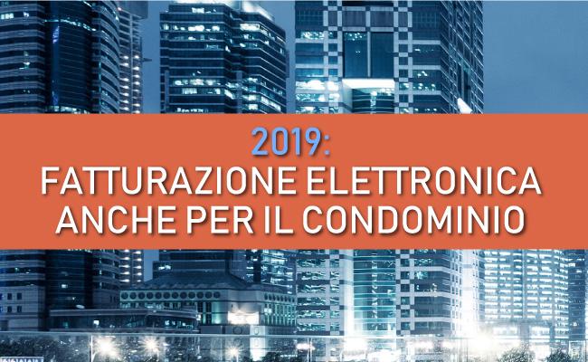 Condominio: fattura elettronica obbligatoria dal 2019