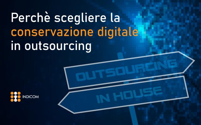 Conservazione digitale in outsourcing: 3 motivi per sceglierla