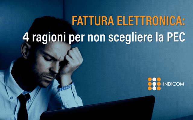 Fatturazione elettronica: perché non scegliere la pec
