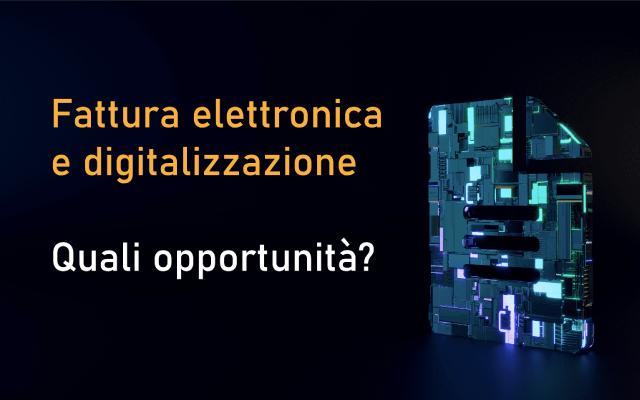 fattura elettronica opportunità digitalizzazione